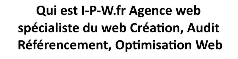 Qui est I-P-W.fr ?